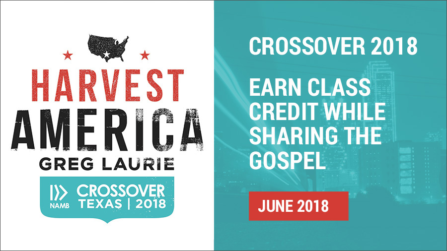 NOBTS - SBC Crossover 2018 in Dallas: Earn Class Credit